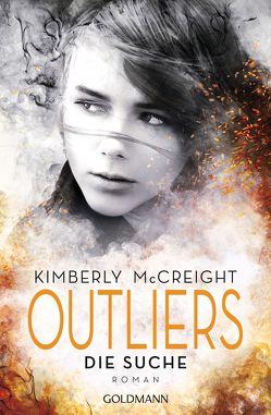 Outliers – Gefährliche Bestimmung. Die Suche von Gerwig,  Karen, McCreight,  Kimberly