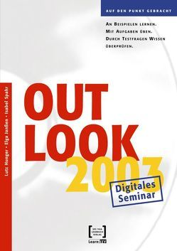 Outlook 2003 – Lernprogramm/Digitales Seminar von Hunger,  Lutz, Janssen,  Elga, Spahr,  Isabel