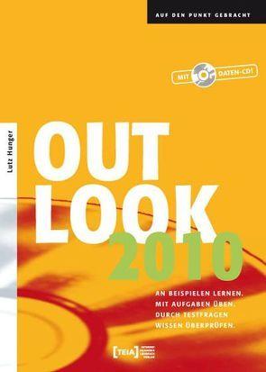 Outlook 2010 von Hunger,  Lutz