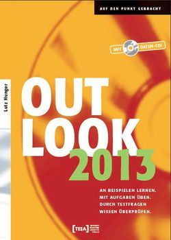 Outlook 2013 von Hunger,  Lutz