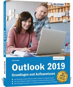 Outlook 2019 Schritt für Schritt zum Profi von Schmid,  Anja
