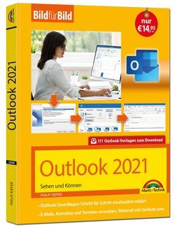 Outlook 2021 Bild für Bild erklärt. Komplett in Farbe. Outlook Grundlagen Schritt für Schritt von Kiefer,  Philip