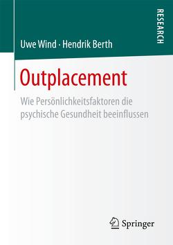 Outplacement von Berth, Hendrik, Wind, Uwe