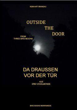 Outside the Door – Da draußen vor der Tür von Brandau,  Reinhart