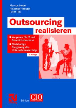 Outsourcing realisieren von Berger,  Alexander, Hodel,  Marcus, Risi,  Peter