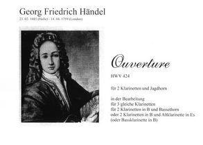 Ouverture HWV 424 für zwei Klarinetten und Jagdhorn von Händel,  Georg F.