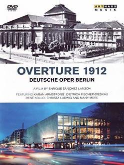 Overture 1912 – Die Deutsche Oper Berlin