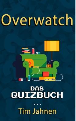 Overwatch von Jahnen,  Tim