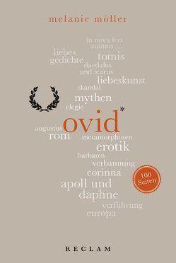 Ovid. 100 Seiten von Möller,  Melanie