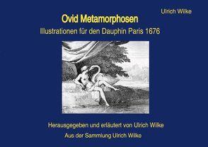 Ovid Mertamorphosen • Dauphin, Paros 1676 von Wilke,  Ulrich
