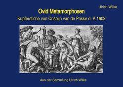 Ovid Metamorphosen • Crispijn von Wilke,  Ulrich