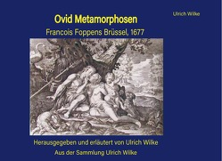 Ovid Metamorphosen von Wilke,  Ulrich