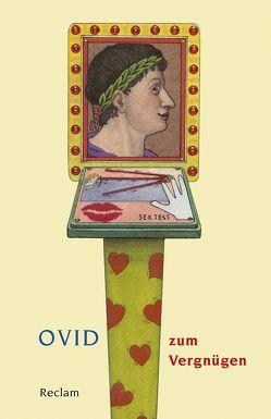 Ovid zum Vergnügen von Janka,  Markus