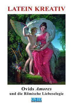 Ovids Amores von Henneböhl,  Rudolf