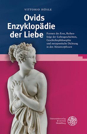 Ovids Enzyklopädie der Liebe von Hösle,  Vittorio