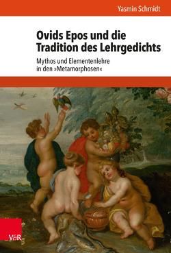 Ovids Epos und die Tradition des Lehrgedichts von Schmidt,  Yasmin