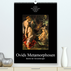 Ovids Metamorphosen – Bücher der VerwandlungenAT-Version (Premium, hochwertiger DIN A2 Wandkalender 2021, Kunstdruck in Hochglanz) von Bartek,  Alexander
