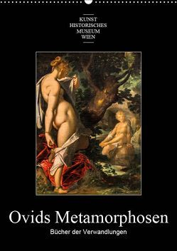 Ovids Metamorphosen – Bücher der VerwandlungenAT-Version (Wandkalender 2019 DIN A2 hoch) von Bartek,  Alexander