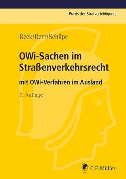 OWi-Sachen im Straßenverkehrsrecht von Beck,  Wolf-Dieter, Bergmann,  Stefan, Berr,  Wolfgang, Heberlein,  Markus, Kärger,  Jost, Nissen,  Michael, Schäpe,  Markus