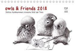 owls & friends 2018 (Tischkalender 2018 DIN A5 quer) von Kahlhammer,  Stefan