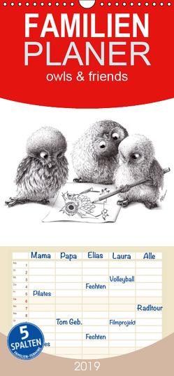 owls & friends 2019 – Familienplaner hoch (Wandkalender 2019 , 21 cm x 45 cm, hoch) von Kahlhammer,  Stefan