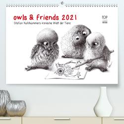 owls & friends 2021 (Premium, hochwertiger DIN A2 Wandkalender 2021, Kunstdruck in Hochglanz) von Kahlhammer,  Stefan