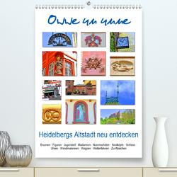 Owwe un unne – Heidelbergs Altstadt neu entdecken (Premium, hochwertiger DIN A2 Wandkalender 2021, Kunstdruck in Hochglanz) von Liepke,  Claus