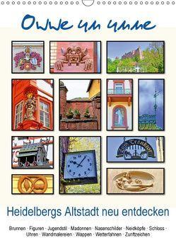 Owwe un unne – Heidelbergs Altstadt neu entdecken (Wandkalender 2018 DIN A3 hoch) von Liepke,  Claus