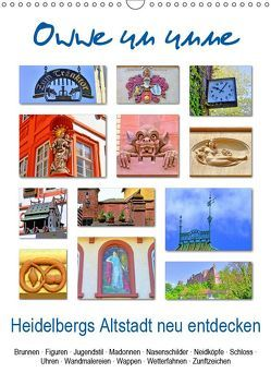 Owwe un unne – Heidelbergs Altstadt neu entdecken (Wandkalender 2019 DIN A3 hoch) von Liepke,  Claus