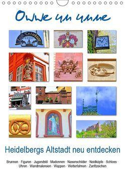 Owwe un unne – Heidelbergs Altstadt neu entdecken (Wandkalender 2019 DIN A4 hoch) von Liepke,  Claus