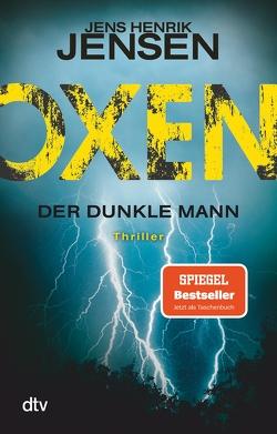 Oxen. Der dunkle Mann von Buchinger,  Friederike, Jensen,  Jens Henrik