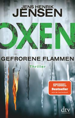 Oxen. Gefrorene Flammen von Buchinger,  Friederike, Jensen,  Jens Henrik
