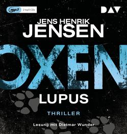 Oxen. Lupus von Friederike Buchinger, Jensen,  Jens Henrik, Wunder,  Dietmar