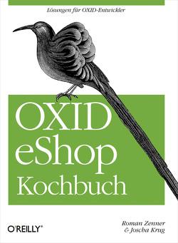 OXID eShop Kochbuch von Krug,  Joscha, Zenner,  Roman