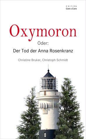 Oxymoron von Bruker,  Christine, Schmidt,  Christoph