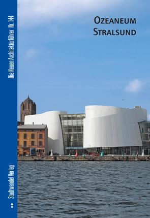 Ozeaneum Stralsund von Halbe,  Roland, Krüger,  Thomas Michael