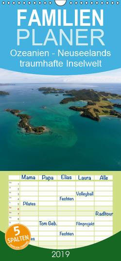 Ozeanien – Neuseelands traumhafte Inselwelt – Familienplaner hoch (Wandkalender 2019 , 21 cm x 45 cm, hoch) von Photo4emotion.com