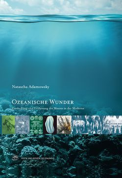 Ozeanische Wunder von Adamowsky,  Natascha