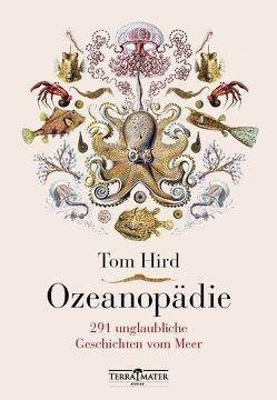 Ozeanopädie von Hird,  Tom, Lipp,  Nadine