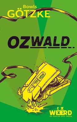 Ozwald von Götzke,  Bowls