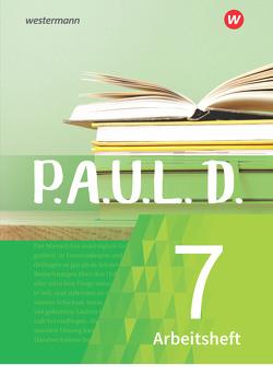 P.A.U.L. D. / P.A.U.L. D. – Persönliches Arbeits- und Lesebuch Deutsch – Für Gymnasien und Gesamtschulen – Neubearbeitung