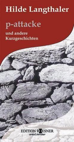 p-attacke von Langthaler,  Hilde