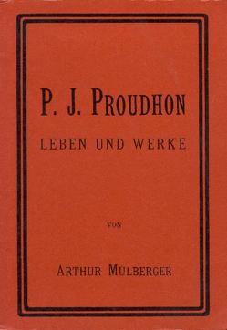 P. J. Proudhon von Mülberger,  Arthur