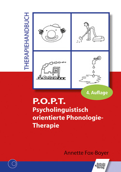 P.O.P.T. Psycholinguistisch orientierte Phonologie-Therapie von Fox-Boyer,  Annette