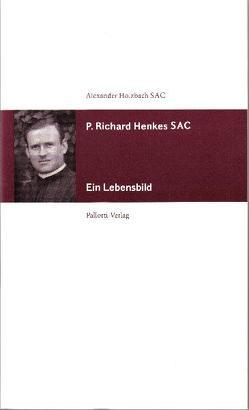 P. Richard Henkes SAC von Holzbach,  Alexander