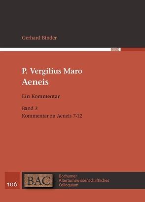 P. Vergilius Maro: Aeneis. Ein Kommentar von Binder,  Gerhard