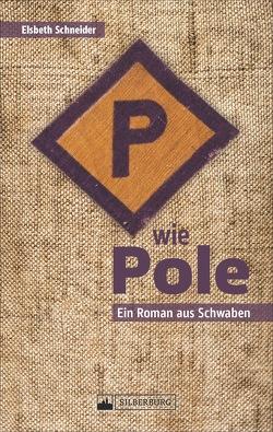 P wie Pole von Elsbeth Schneider