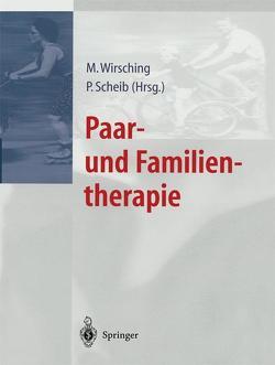 Paar- und Familientherapie von Scheib,  Peter