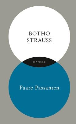 Paare Passanten von Strauß,  Botho