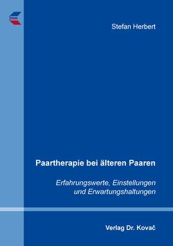 Paartherapie bei älteren Paaren von Herbert,  Stefan